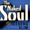 Iceberg Slim The Naked Soul Of Unabridged