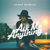 Ask Me Anything, Jamie McDell