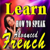 Learn How to Speak Advanced French