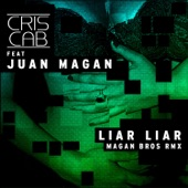 Liar Liar (Magan Bros Remix) [feat. Juan Magan] - Single
