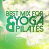 Best Mix for Yoga & Pilates - Verschillende artiesten