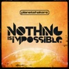 Nothing Is Impossible, Planetshakers