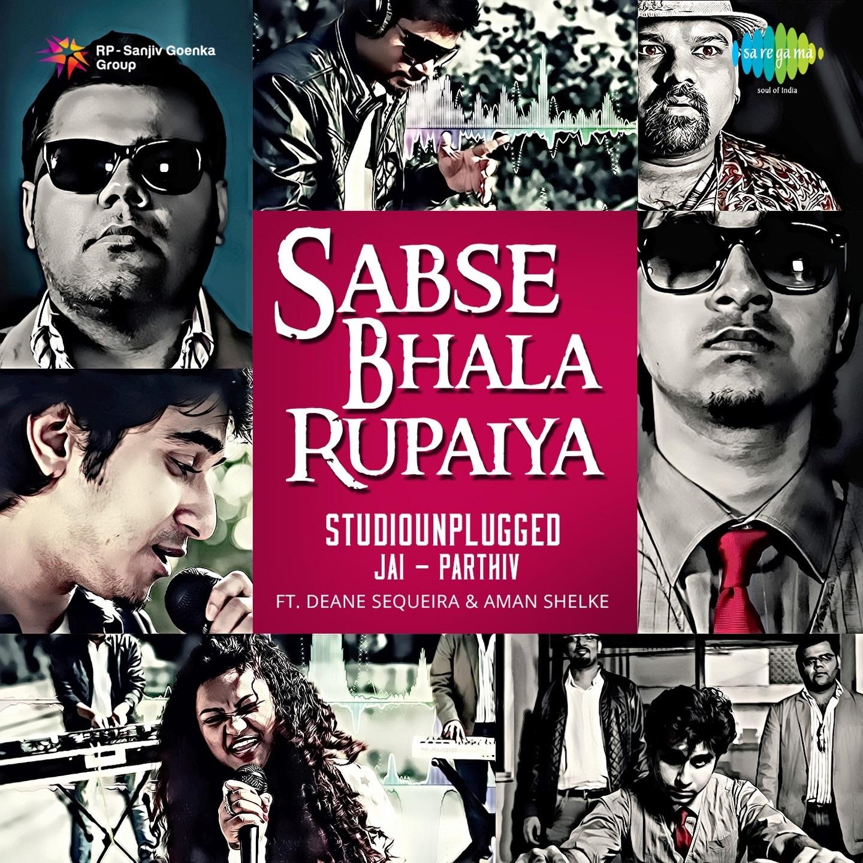 Sabse Bhala Rupaiya (Studio Unplugged) - Single