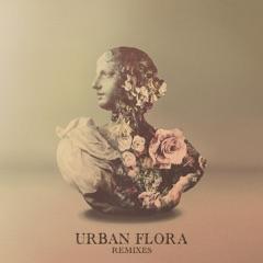 Urban Flora Remix