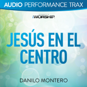 Jesús En El Centro (Audio Performance Trax)