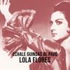 Echale Guindas al Pavo - Single, Lola Flores