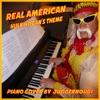 Real American - Hulk Hogan's Theme - Single, Juggernoud1