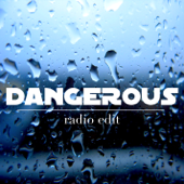 Dangerous (Radio Edit) - Instrumental