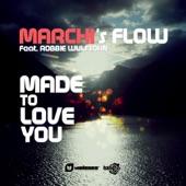Made To Love You (feat. Robbie Wulfsohn) - EP
