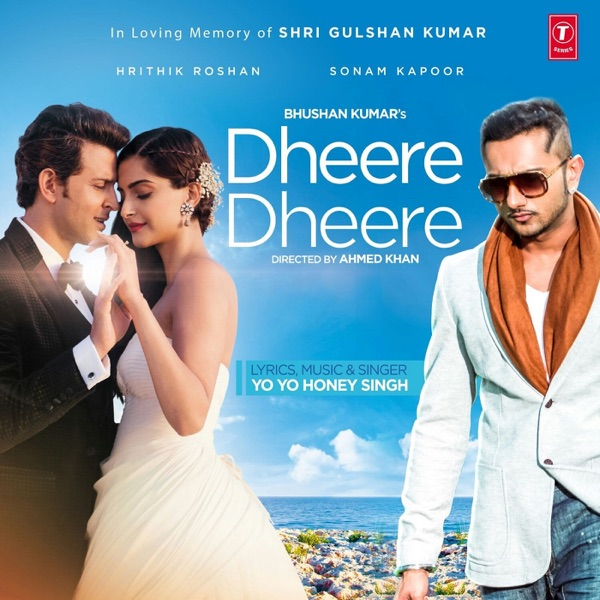Dheere Dheere - Honey Singh