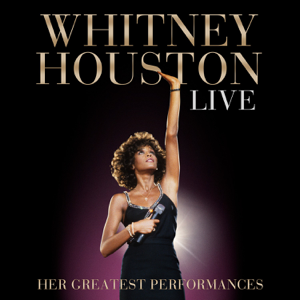 Whitney Houston - Live: Her Greatest Performances