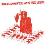 King Geedorah - Next Levels