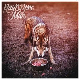 Thumb of Wolves - Rag'n'Bone Man