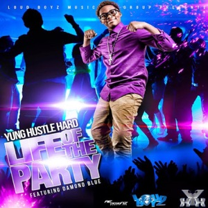 Life of the Party (feat. Damond Blue) - Single Mp3 Download