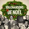 Various Artists - 100 chansons de Noël artwork