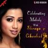 Celebrating Melody With Shreya Ghoshal Single