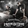 Prohibition, Berner & B-Real