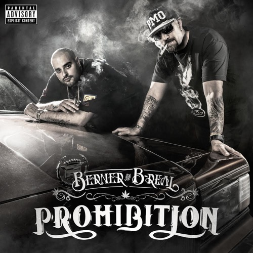 Berner & B-Real - Prohibition