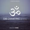 OM Chanting at 432Hz - EP - Meditative Mind