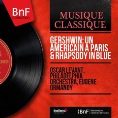 Gershwin: Un américain à Paris & Rhapsody in Blue (Mono Version) - EP