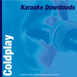 Karaoke downloads coldplay by ameritz karaoke on apple music.
