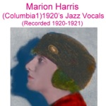 Marion Harris - Left All Alone Again Blues (Recorded April 1920)