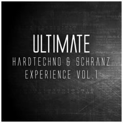 Ultimate Hardtechno & Schranz Experience, Vol. 1