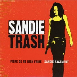 """Résultat de recherche d'images pour """"sandy trash fiere de ne rien faire single"""""""