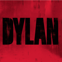 Dylan (Deluxe Version) - Bob Dylan