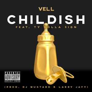 Childish (feat. Ty Dolla $ign) - Single Mp3 Download