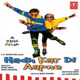 ‎Hadh Kar Di Aapne (Original Motion Picture Soundtrack) by Anand Raj Anand  on iTunes