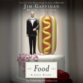 Food: A Love Story (Unabridged)