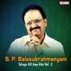 S. P. Balasubrahmanyam - Telugu All Time Hits, Vol. 2