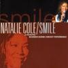 Smile (Live), Natalie Cole