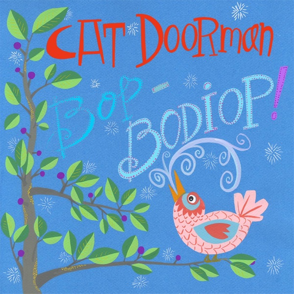Bop Bodiop! by Cat Doorman