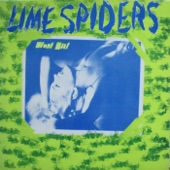 Lime Spiders - Slave Girl