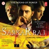 Sarkar Raj Original Motion Picture Soundtrack