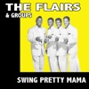 The Flairs & Groups Swing Pretty Mama
