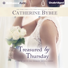 Treasured by Thursday: Weekday Brides Series, Book 7 (Unabridged)