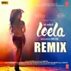 Ek Paheli Leela Remix