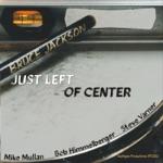 Bruce Jackson - Soft Shoe (feat. Bob Himmelberger & Steve Varner)