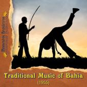Traditional Music of Bahia (1955)