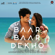 Baar Baar Dekho (Original Motion Picture Soundtrack) - Jasleen Royal, Amaal Mallik & Arko