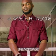 A Wretch Undone