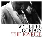 Wycliffe Gordon - Just Going Off (feat. Victor Goines, Farid Barron, Rodney Whitaker & Herlin Riley)