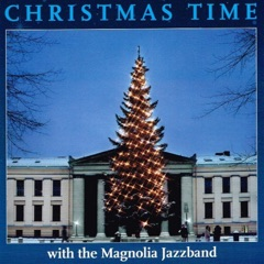 Christmas Time With the Magnolia Jazzband