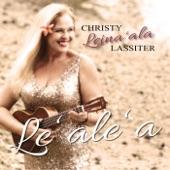 Christy Leina'ala Lassiter - Makee 'Ailana