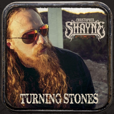 Turning Stones - Christopher Shayne album