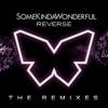 Reverse (The Remixes)