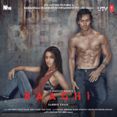 Baaghi (Original Motion Picture Soundtrack) - EP